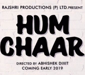 On 3 years of Prem Ratan Dhan Payo, taking forward 71 years of legacy, Rajshri Productions announces new film 'Hum Chaar' in a unique way!