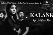 Shilpa Rao - Kalank