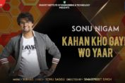 Kahan Kho Gaye Wo Yaar by sanu nigam friendship day special
