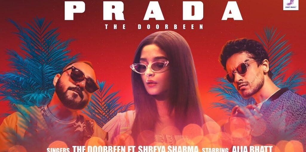 Prada by The Doorbeen ft. Alia Bhatt