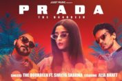 Prada by The Doorbeen ft. Alia Bhatt