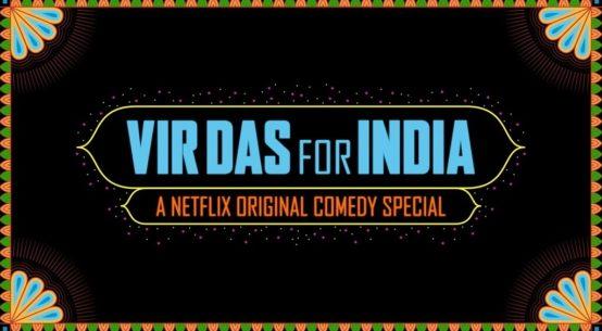 Vir Das' For India trailer