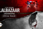 trailer of ZEE5's Lalbazaar