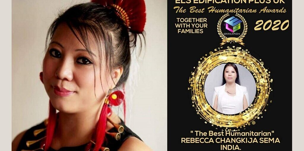 Rebecca Changkija Sema The Best International Humanitarian Awards 2020