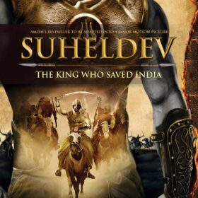 """Suheldev – The King Who Saved India"""