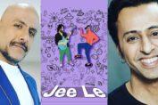 Salim Merchant and Vishal Dadlani hail 'Jee Le' as the uplifting song everyone needs to hear