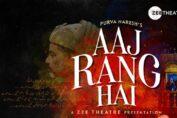 Purva Naresh's musical 'Aaj Rang Hai'